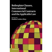 Boilerplate Clauses, International Commercial Contracts and the Applicable Law by Giuditta Cordero-Moss