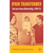Spain Transformed by Nigel Townson