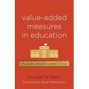 Value-Added Measures in Education by Douglas N. Harris
