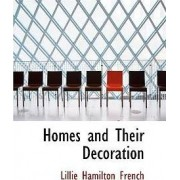 Homes and Their Decoration by Lillie Hamilton French