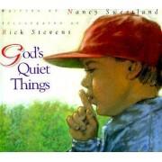 God's Quiet Things by Nancy Sweetland
