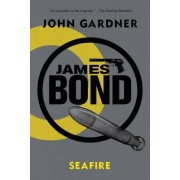 James Bond: Seafire by John Gardner