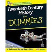 Twentieth Century History For Dummies by Sean Lang