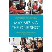 Maximizing the One-Shot by Jill Markgraf