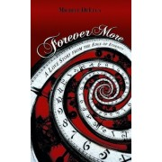 Forever More: A Love Story from the Edge of Eternity