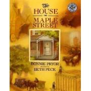 The House on Maple Street by Bonnie Pryor