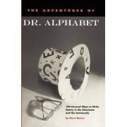 The Adventures of Dr. Alphabet by Dave Morice