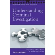 Understanding Criminal Investigation by Stephen Tong