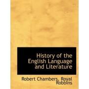 History of the English Language and Literature by Royal Robbins Robert Chambers