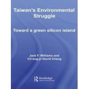 Taiwan's Environmental Struggle by Jack Williams