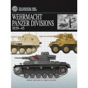 German Wehrmacht Panzer Divisions by Chris Bishop