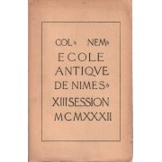 Ecole Antique De Nimes / 1932