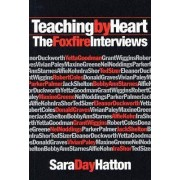 Teaching by Heart by Sara Day Hatton