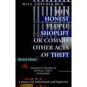 Why Honest People Shoplift or Commit Other Acts of Theft by Will Cupchik