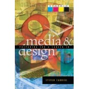 Preparing for a Career in Media and Design by Steven Carniol