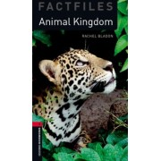 Oxford Bookworms Library Factfiles: Level 3:: Animal Kingdom Audio CD Pack by Rachel Bladon