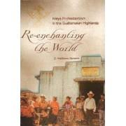 Re-enchanting the World by C. Mathews Samson