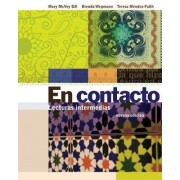 Student Activities Manual for Gill/Wegmann/Mendez-Faith's En Contacto: Lecturas Intermedias by Brenda Wegmann