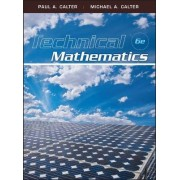 Technical Mathematics by Paul A. Calter