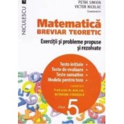 Matematica cls 5 Breviar teoretic ed.2016 - Petre Simion Victor Nicolae