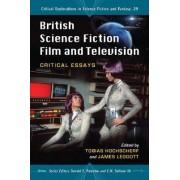 British Science Fiction Film and Television by Tobias Hochscherf
