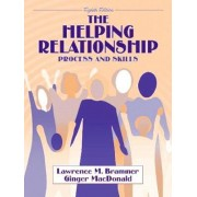 The Helping Relationship by Lawrence M. Brammer