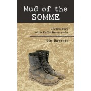 Mud of the Somme by Tim Barrett