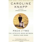 Pack of Two by Caroline Knapp