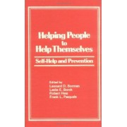 Helping People to Help Themselves by Robert E. Hess