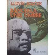 Banuiala Unei Umbre In Cautarea Civilizatiilor Pierdute - Ludvik Soucek