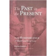 The Past in the Present by Faith Gibson