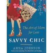 Savvy Chic by Anna Johnson