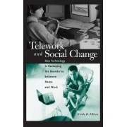 Telework and Social Change by Nicole B. Ellison