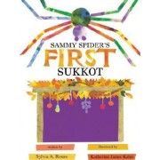 Sammy Spider's First Sukkot by Sylvia A Rouss