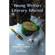 The Young Writers Literary Journal by Brad Stanley