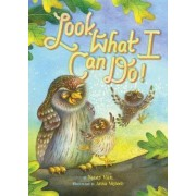 Look What I Can Do! by Nancy Viau