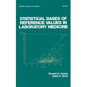 Statistical Bases of Reference Values in Laboratory Medicine by Eugene K. Harris