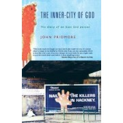 The Inner-city of God by John Pridmore