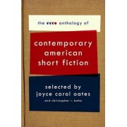 The Ecco Anthology of Contemporary American Short Fiction by Joyce Carol Oates