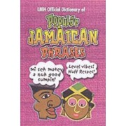 LMH Official Dictionary of Popular Jamaican Phrases by Kevin Harris