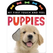 My First Touch and Feel: Puppies by Annette Rusling