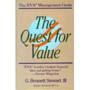 The Quest for Value by G.Bennett Stewart