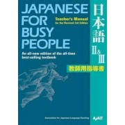 Japanese For Busy People Ii & Iii by Ajalt