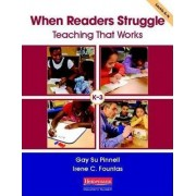 When Readers Struggle by Irene Fountas