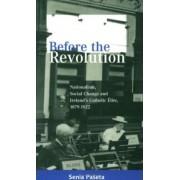 Before the Revolution by Senia Paseta