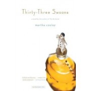 Thirty Three Swoons by Martha Cooley