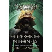 Ranger's Apprentice, Book 10: The Emperor of Nihon-Ja by John Flanagan