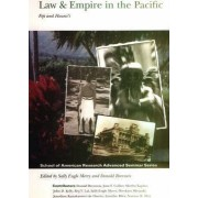 Law and Empire in the Pacific by Sally Engle Merry