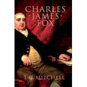 Charles James Fox by L. G. Mitchell