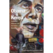 Obama and Kenya: Contested Histories and the Politics of Belonging